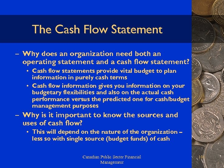 The Cash Flow Statement – Why does an organization need both an operating statement