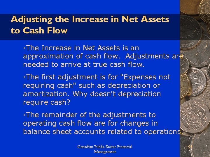 Adjusting the Increase in Net Assets to Cash Flow §The Increase in Net Assets