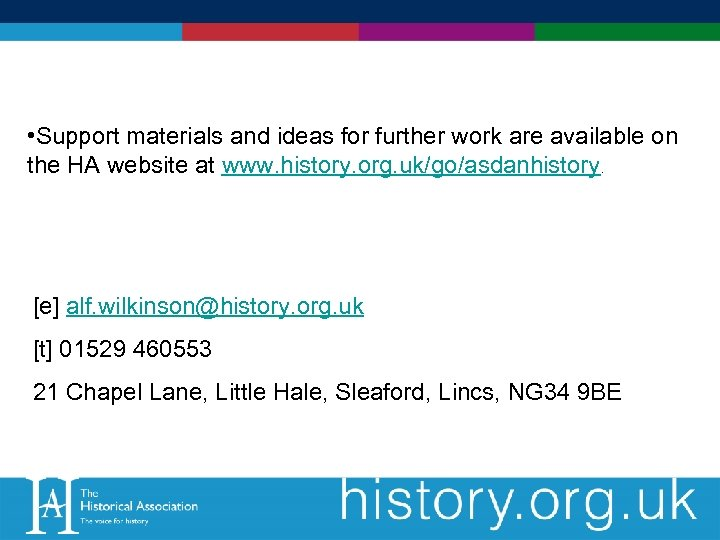 • Support materials and ideas for further work are available on the HA