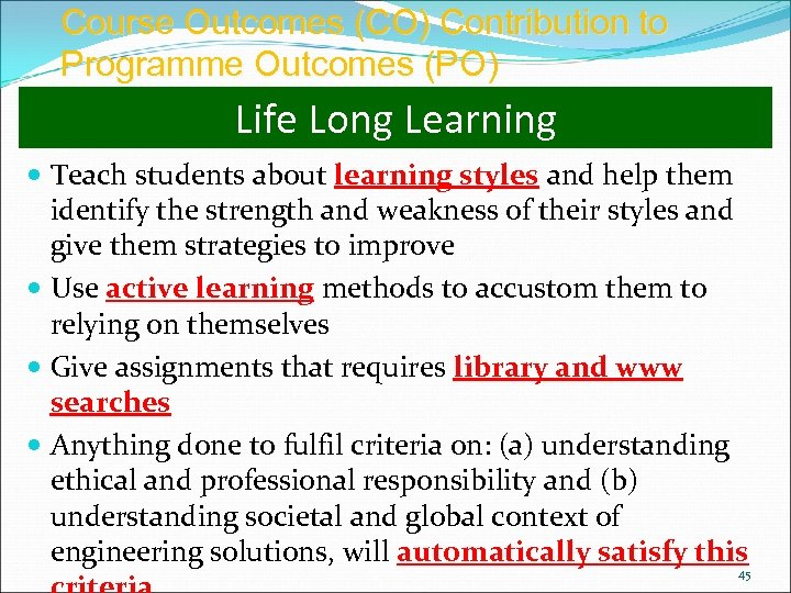 Course Outcomes (CO) Contribution to Programme Outcomes (PO) Life Long Learning Teach students about