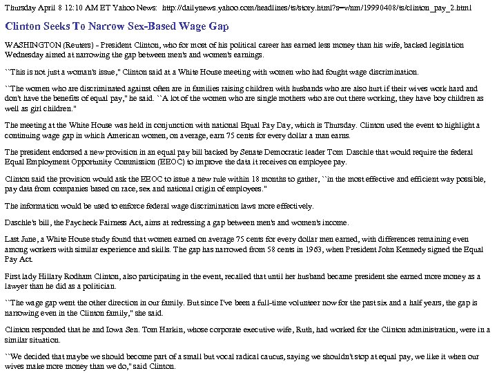 Thursday April 8 12: 10 AM ET Yahoo News: http: //dailynews. yahoo. com/headlines/ts/story. html?