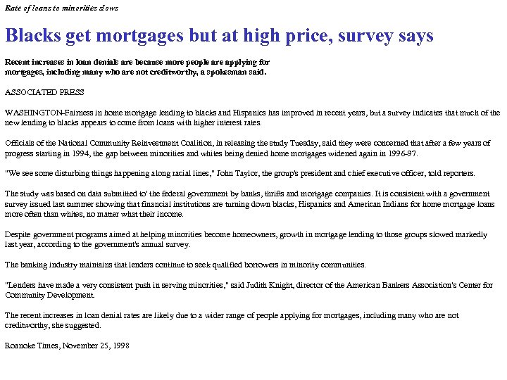 Rate of loans to minorities slows Blacks get mortgages but at high price, survey