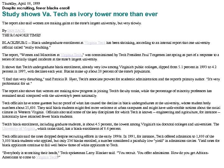 Thursday, April 08, 1999 Despite recruiting, fewer blacks enroll Study shows Va. Tech as