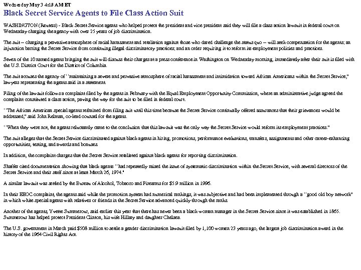 Wednesday May 3 4: 18 AM ET Black Secret Service Agents to File Class