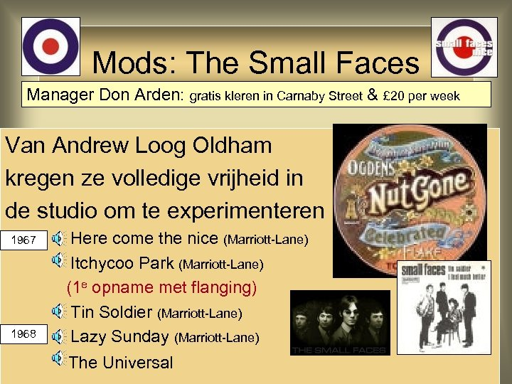 Mods: The Small Faces Manager Don Arden: gratis kleren in Carnaby Street & £