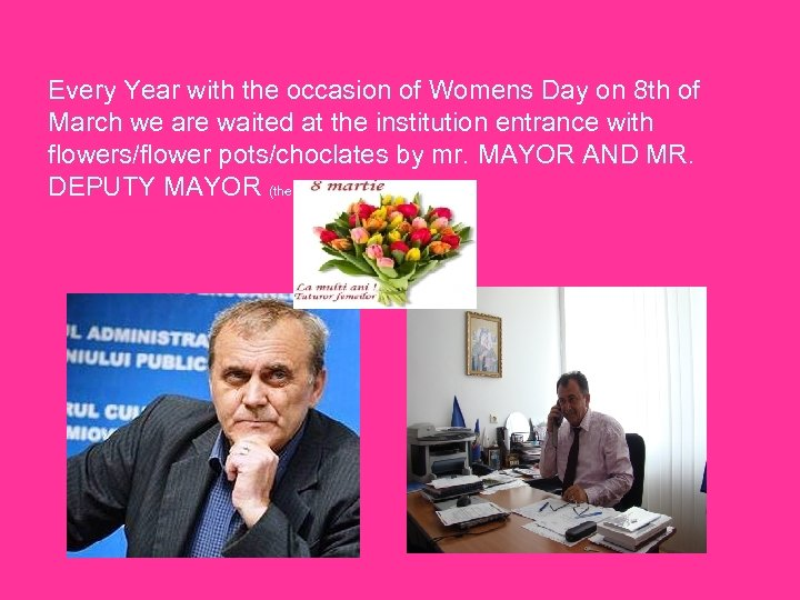 Every Year with the occasion of Womens Day on 8 th of March we