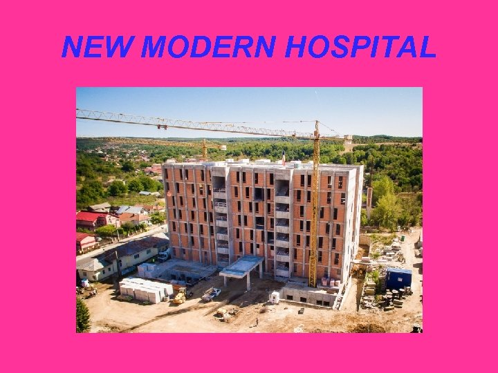 NEW MODERN HOSPITAL