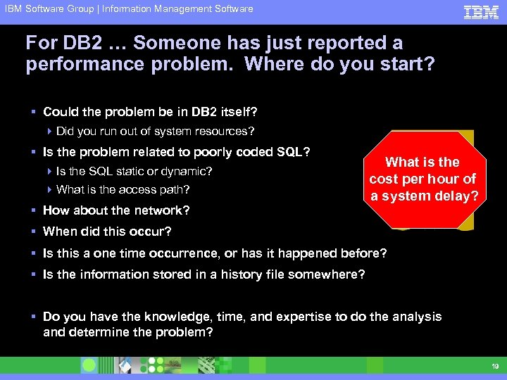 IBM Software Group | Information Management Software For DB 2 … Someone has just
