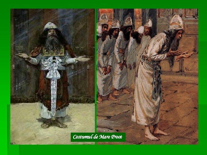 Costumul de Mare Preot