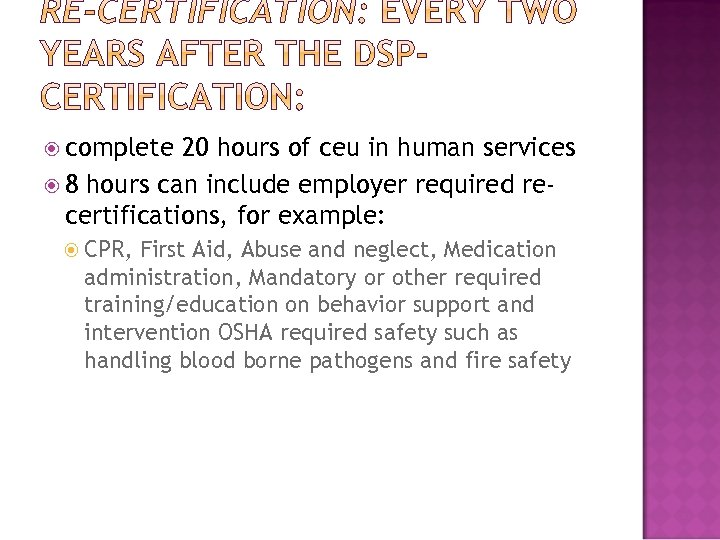 complete 20 hours of ceu in human services 8 hours can include employer