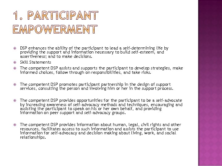 DSP enhances the ability of the participant to lead a self‐determining life by