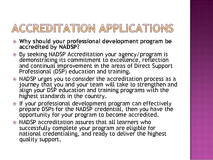 Why should your professional development program be accredited by NADSP? By seeking NADSP