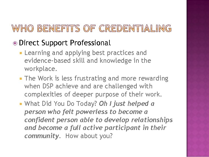 Direct Support Professional Learning and applying best practices and evidence‐based skill and knowledge