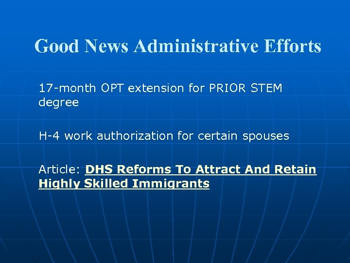 Good News Administrative Efforts 17 -month OPT extension for PRIOR STEM degree H-4 work