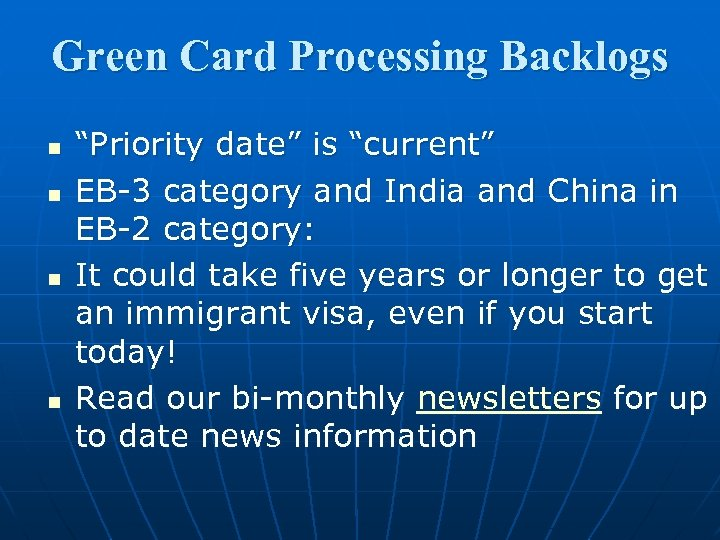 """Green Card Processing Backlogs n n """"Priority date"""" is """"current"""" EB-3 category and India"""