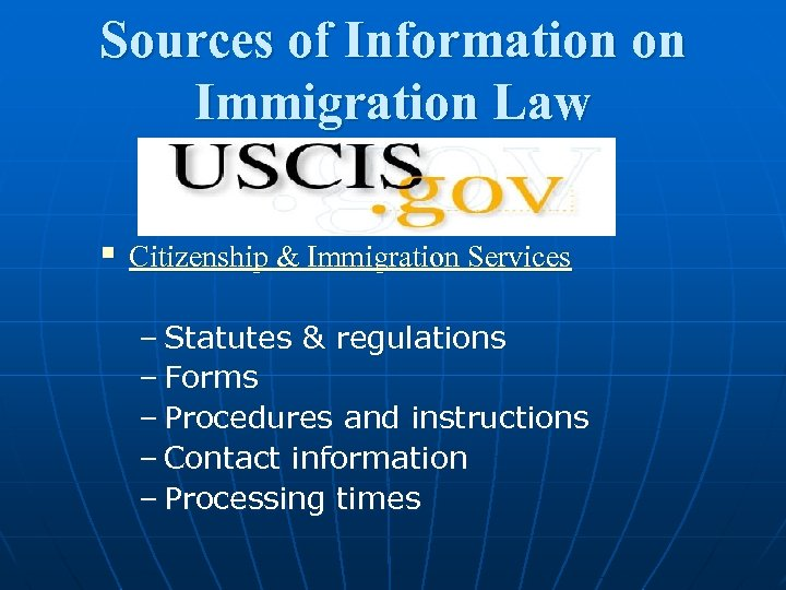 Sources of Information on Immigration Law § Citizenship & Immigration Services – Statutes &