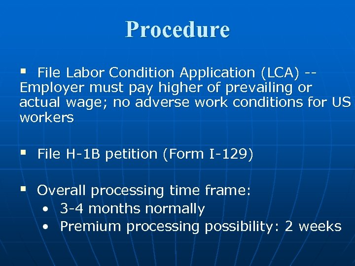 Procedure § File Labor Condition Application (LCA) -Employer must pay higher of prevailing or
