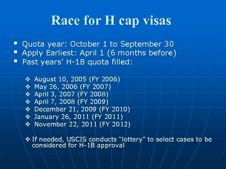 Race for H cap visas § § § Quota year: October 1 to September
