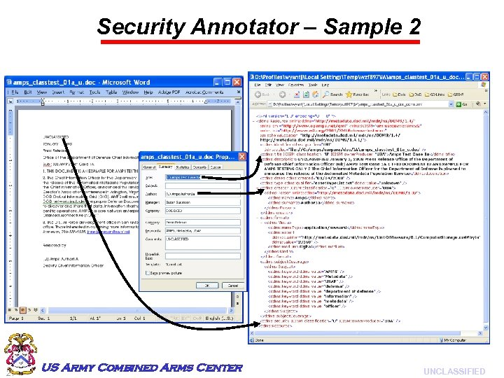 Security Annotator – Sample 2 21 US Army Combined Arms Center UNCLASSIFIED