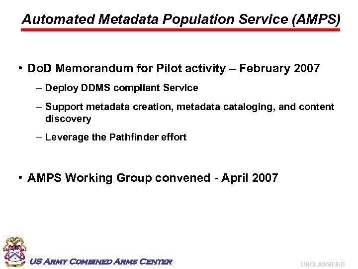 Automated Metadata Population Service (AMPS) • Do. D Memorandum for Pilot activity – February