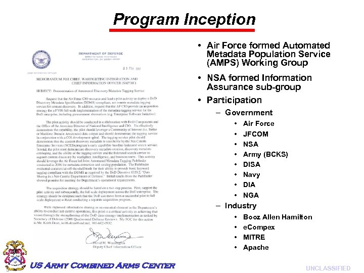 Program Inception • Air Force formed Automated Metadata Population Service (AMPS) Working Group •