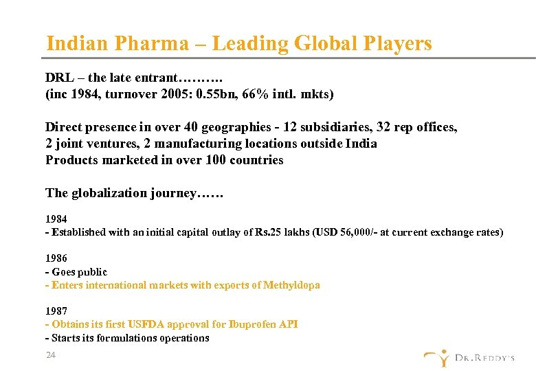 Indian Pharma – Leading Global Players DRL – the late entrant………. (inc 1984, turnover