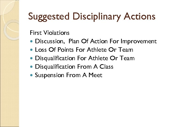Suggested Disciplinary Actions First Violations Discussion, Plan Of Action For Improvement Loss Of Points