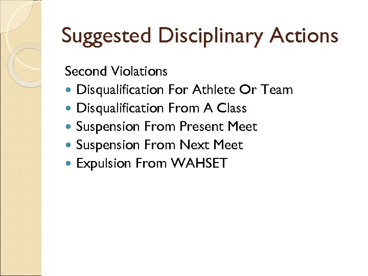 Suggested Disciplinary Actions Second Violations Disqualification For Athlete Or Team Disqualification From A Class