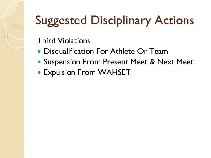 Suggested Disciplinary Actions Third Violations Disqualification For Athlete Or Team Suspension From Present Meet