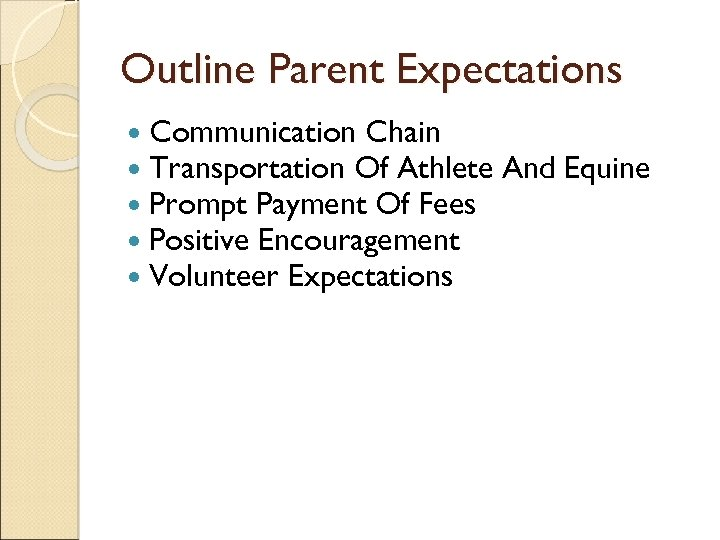 Outline Parent Expectations Communication Chain Transportation Of Athlete Prompt Payment Of Fees Positive Encouragement