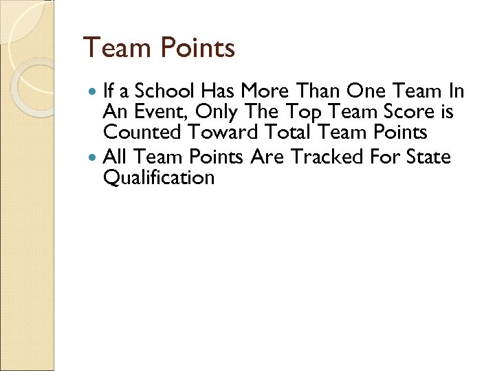 Team Points If a School Has More Than One Team In An Event, Only