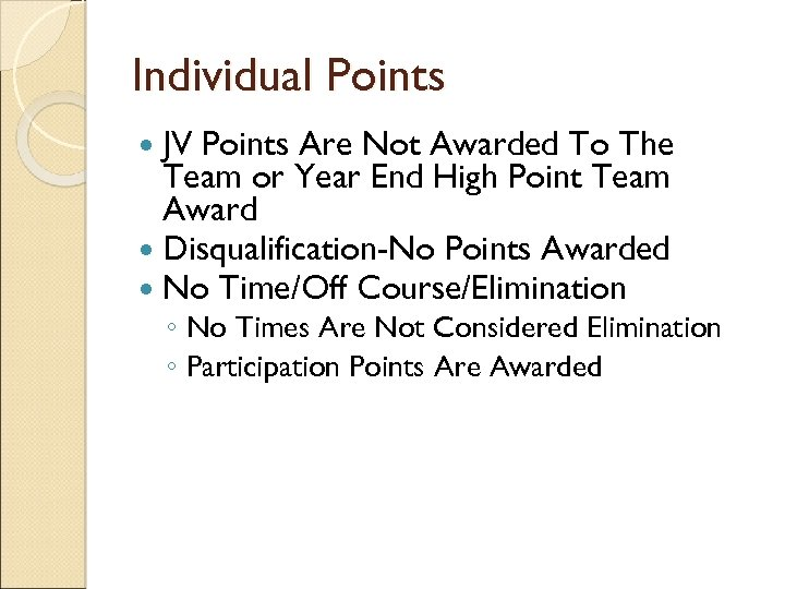 Individual Points JV Points Are Not Awarded To The Team or Year End High