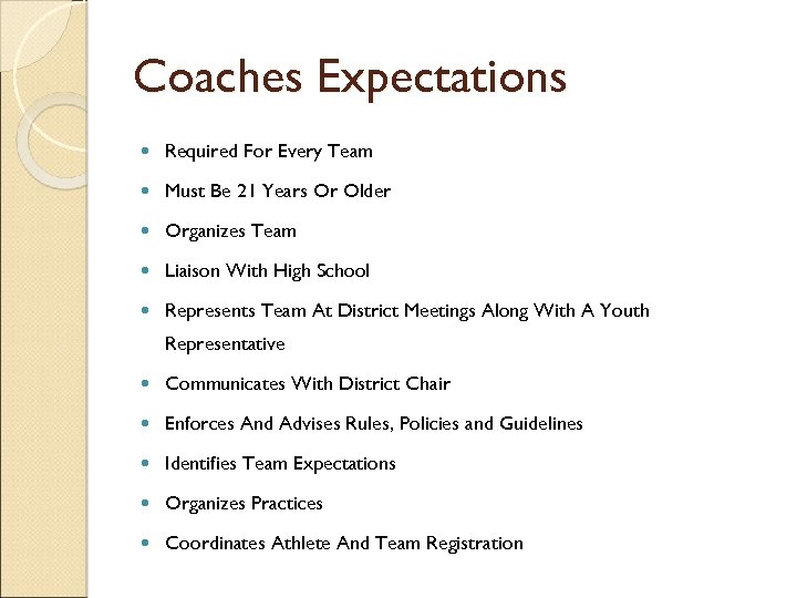 Coaches Expectations Required For Every Team Must Be 21 Years Or Older Organizes Team