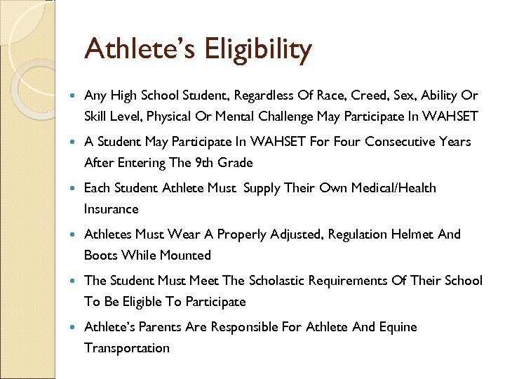 Athlete's Eligibility Any High School Student, Regardless Of Race, Creed, Sex, Ability Or Skill
