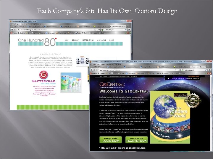 Each Company's Site Has Its Own Custom Design