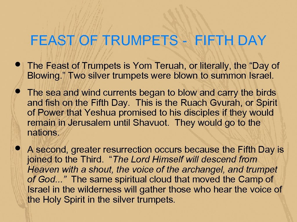 FEAST OF TRUMPETS - FIFTH DAY • • • The Feast of Trumpets is