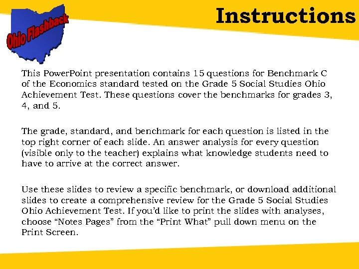 Instructions This Power. Point presentation contains 15 questions for Benchmark C of the Economics