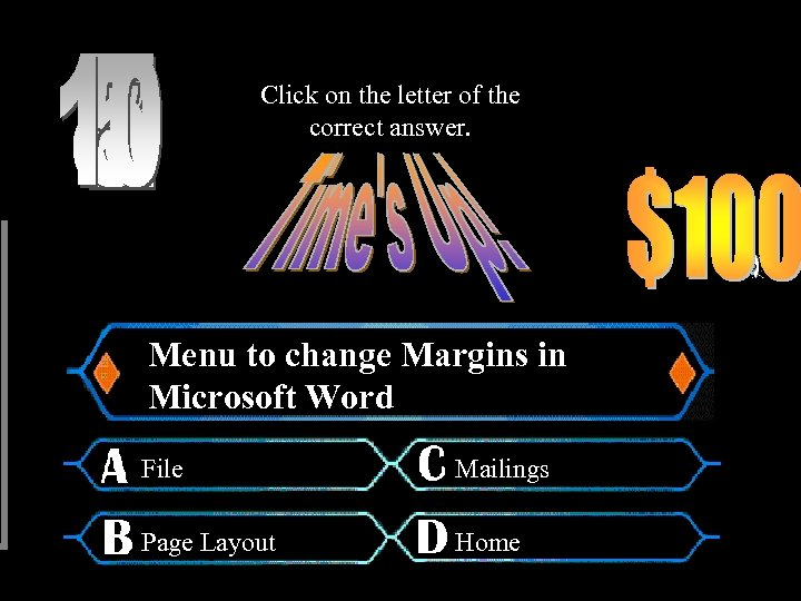 Click on the letter of the correct answer. Menu to change Margins in Microsoft