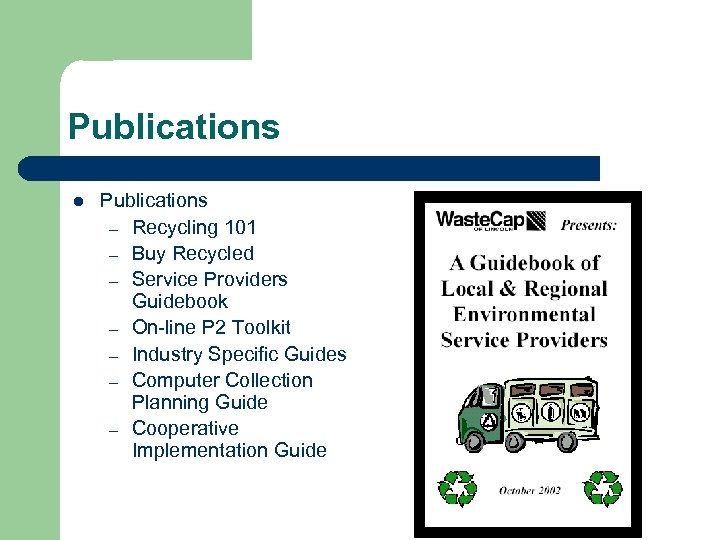 Publications l Publications – Recycling 101 – Buy Recycled – Service Providers Guidebook –