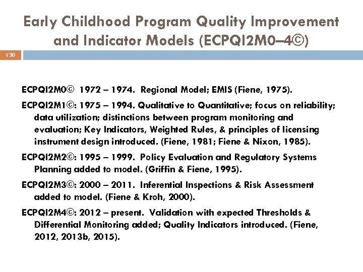 Early Childhood Program Quality Improvement and Indicator Models (ECPQI 2 M 0– 4©) 130