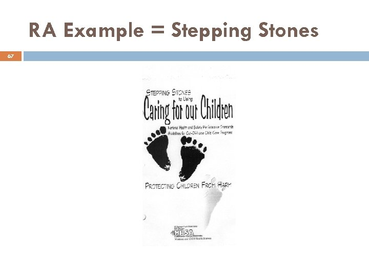 RA Example = Stepping Stones 67