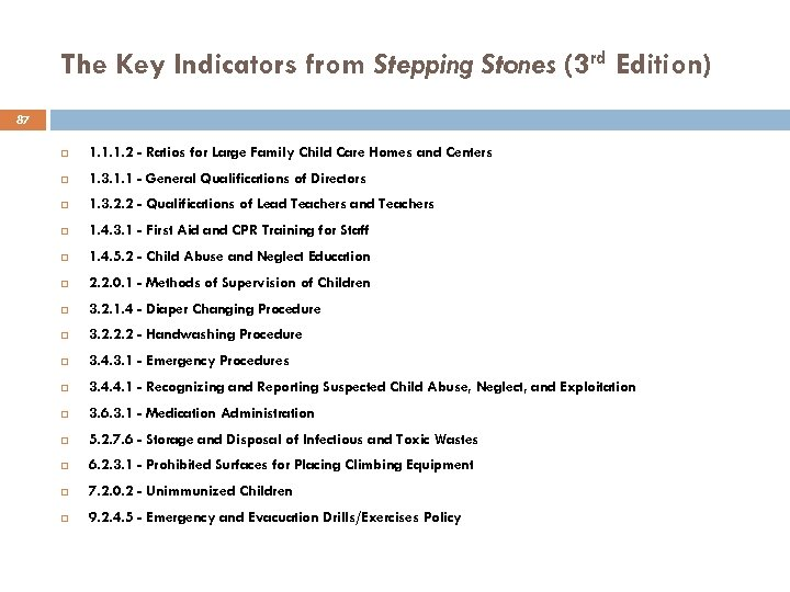 The Key Indicators from Stepping Stones (3 rd Edition) 87 1. 1. 1. 2