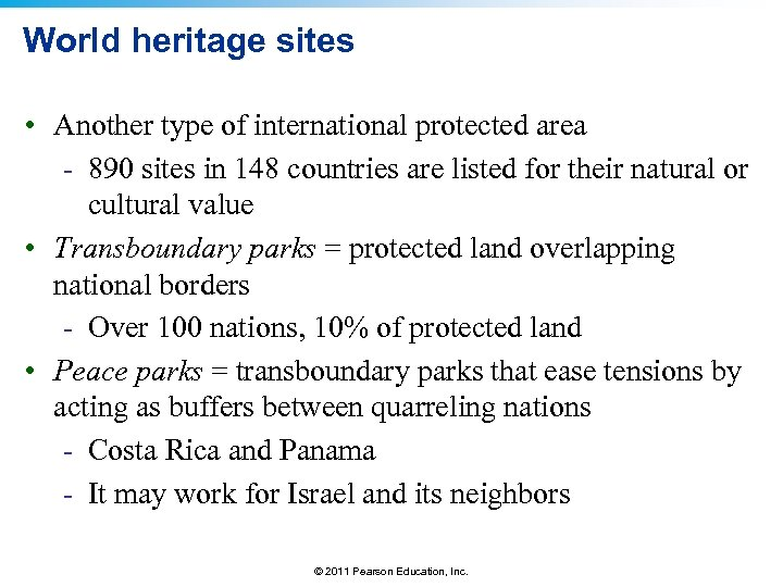 World heritage sites • Another type of international protected area - 890 sites in