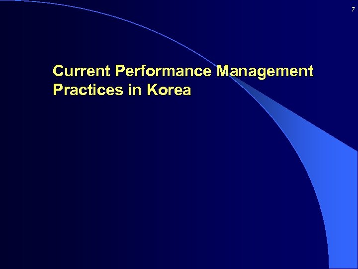 7 Current Performance Management Practices in Korea