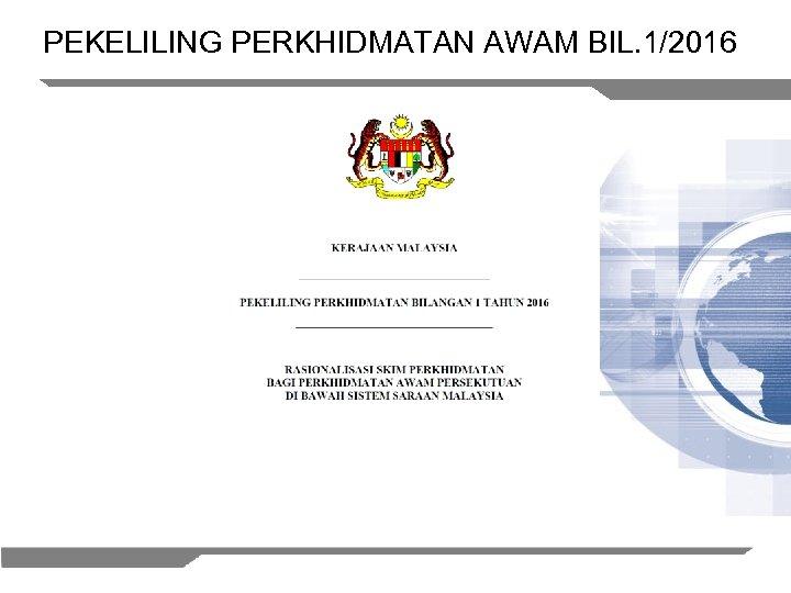 PEKELILING PERKHIDMATAN AWAM BIL. 1/2016