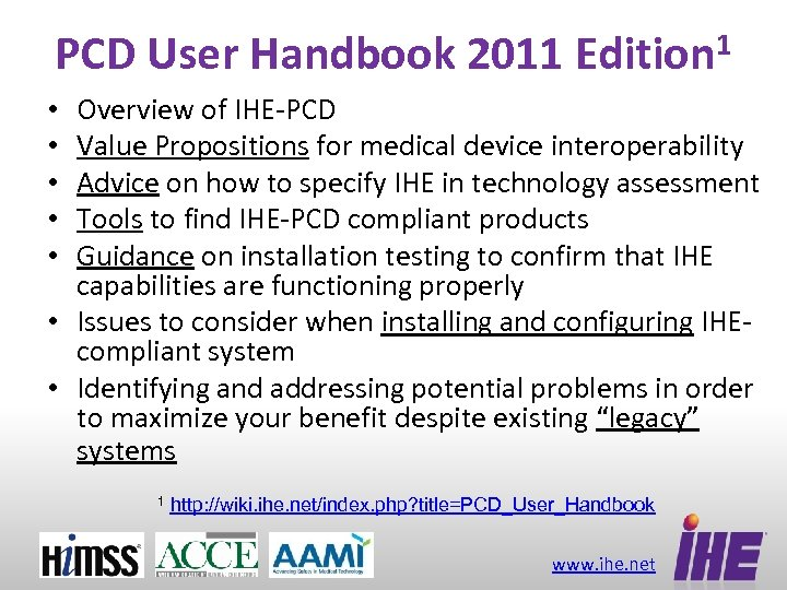 PCD User Handbook 2011 Edition 1 Overview of IHE-PCD Value Propositions for medical device