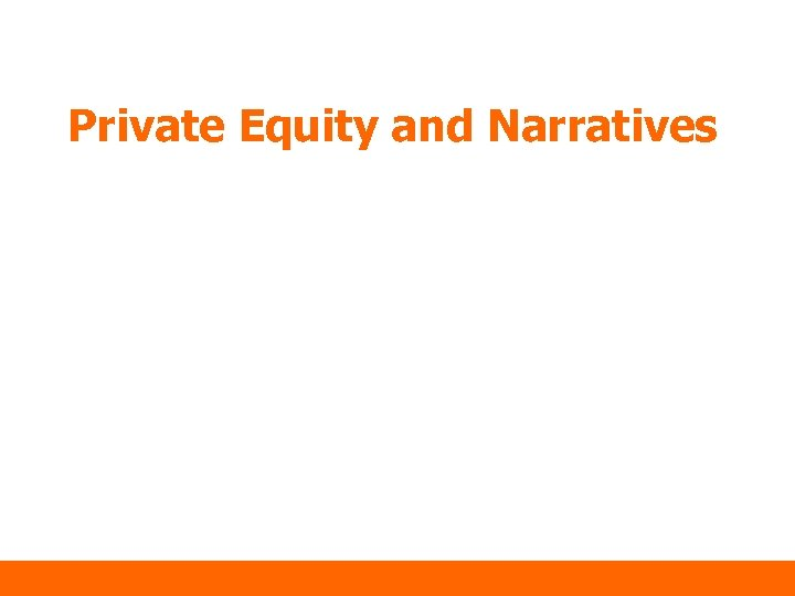Private Equity and Narratives