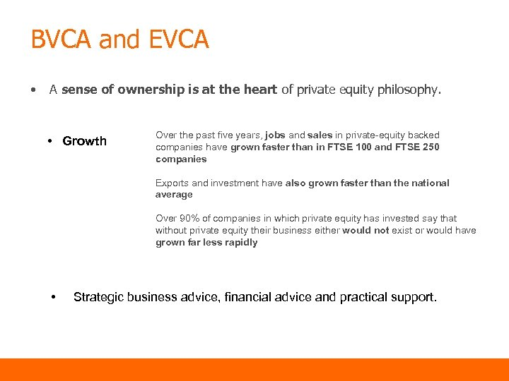 BVCA and EVCA • A sense of ownership is at the heart of private