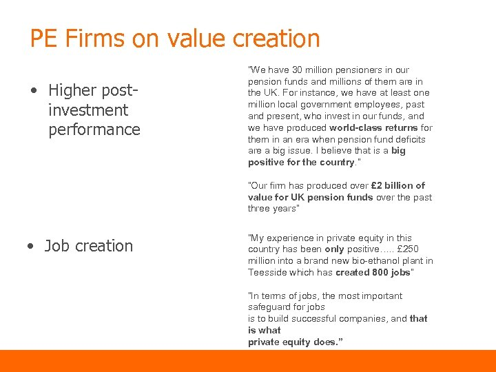 """PE Firms on value creation • Higher postinvestment performance """"We have 30 million pensioners"""