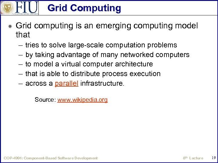 Grid Computing Grid computing is an emerging computing model that – – – tries